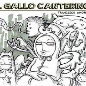 Francesco Amoruso: la voce de' Il gallo canterino