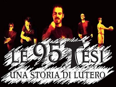 """""""Le 95 tesi. Una storia di Lutero"""" secondo Giuseppe Cerrone e Antonio Piccolo"""