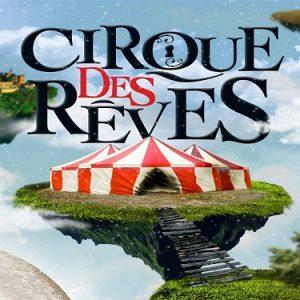 Cirque des Reves
