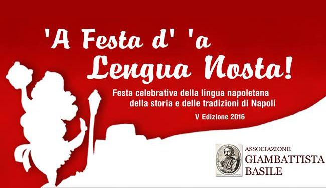 La lingua napoletana a 'A Festa d' 'a lengua nosta evi