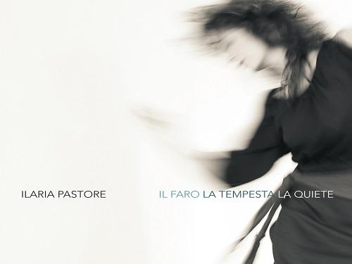 Il Faro la Tempesta la Quiete di Ilaria Pastore