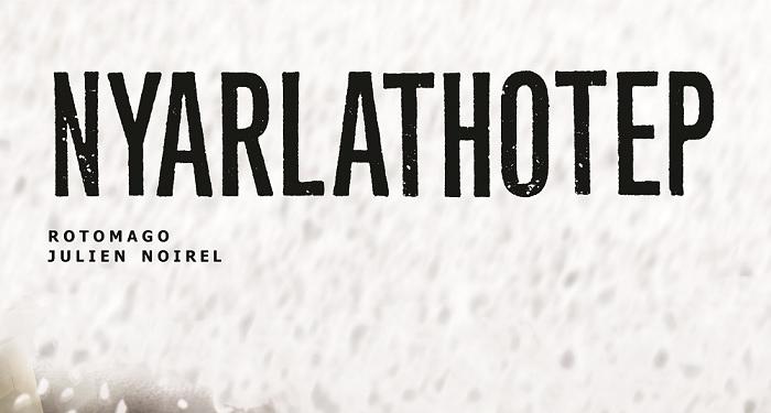 Nyarlathotep: Lovecraft incontra la NPE