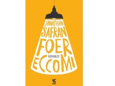 Eccomi: il ritorno di Safran Foer