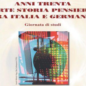 Arte, storia e pensiero: Italia e Germania degli anni Trenta