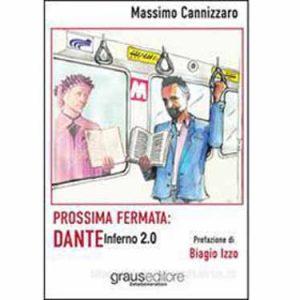 Prossima fermata: Dante Inferno 2.0
