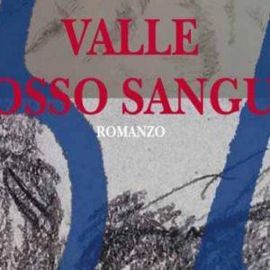 Valle rosso sangue di Angelo Vaccariello. La recensione
