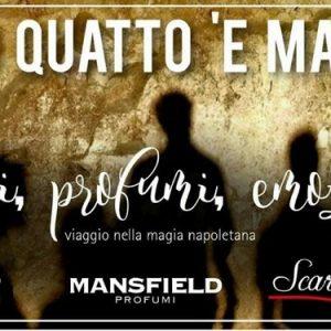 O' Quatt e Maggio e la Napoli esoterica