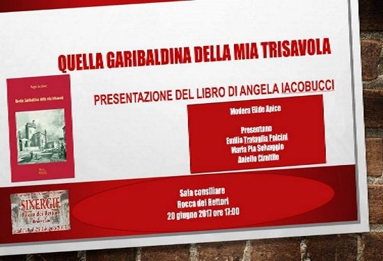 """Angela Iacobucci presenta """"Quella garibaldina della sua trisavola"""""""
