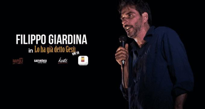 """Filippo Giardina al Maschio Angioino con """"Lo ha già detto Gesù"""""""