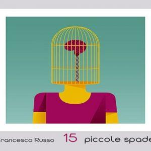 Francesco Russo e le sue 15 piccole spade