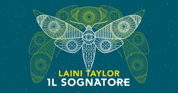 Il sognatore di Laini Taylor, il primo capitolo di una nuova duologia fantasy