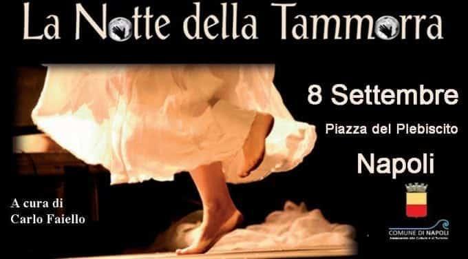 Notte della Tammorra Napoli tanti ospiti e non solo musica