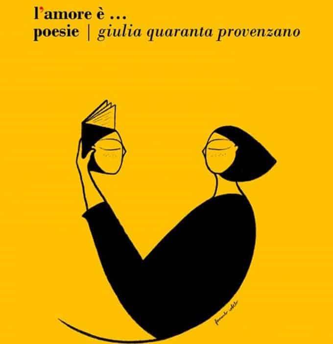 """Giulia Quaranta Provenzano, la poetessa di """"L'Amore è..."""""""
