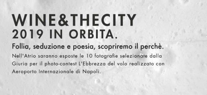 In orbita con la XII Edizione di Wine&Thecity 2019