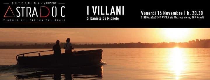"""AstraDoc riparte e racconta """"I Villani"""" di Daniele De Michele"""