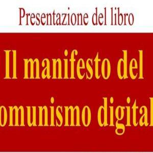 Il manifesto del comunismo digitale di Michele Tripodi