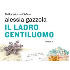 Il ladro gentiluomo di Alessia Gazzola. (Recensione)