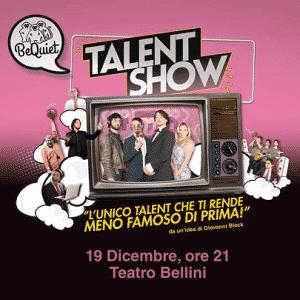 BeQuiet Talent Show, lo spettacolo natalizio al Teatro Bellini