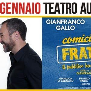 """Al Teatro Augusteo Gianfranco e Massimiliano Gallo in """"Comicissimi fratelli. Il pubblico ha sempre r..."""