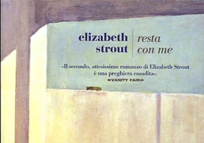 Resta con me di Elizabeth Strout