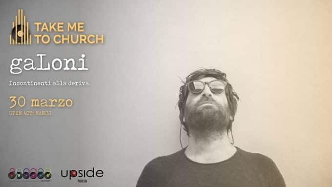 Take me to Church presenta gaLoni
