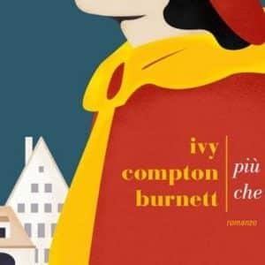 Più donne che uomini, un romanzo di Ivy Compton-Burnett