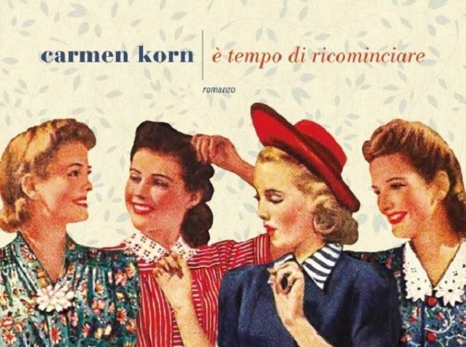 È tempo di ricominciare, il ritorno dell'autrice Carmen Korn