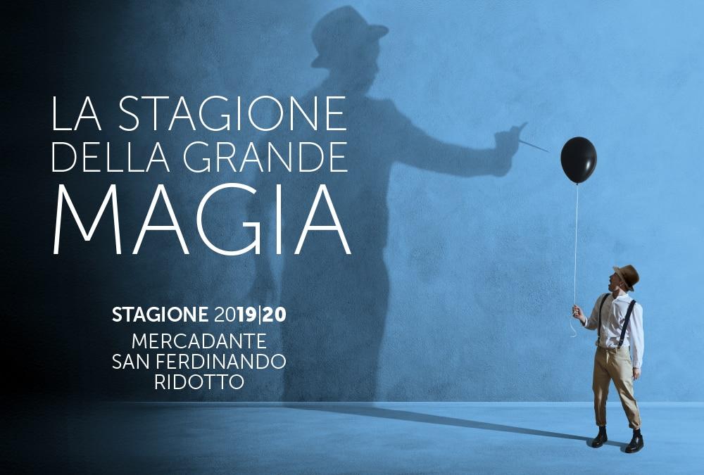 La stagione 2019/2020 della ''Grande magia'' al Teatro Stabile di Napoli