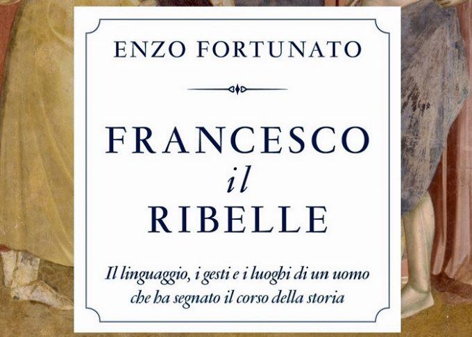 Padre Enzo Fortunato e il suo Francesco il ribelle | Recensione