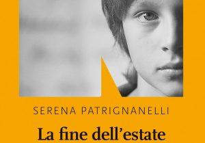 Serena Patrignanelli e il suo primo romanzo La fine dell'estate (Recensione)