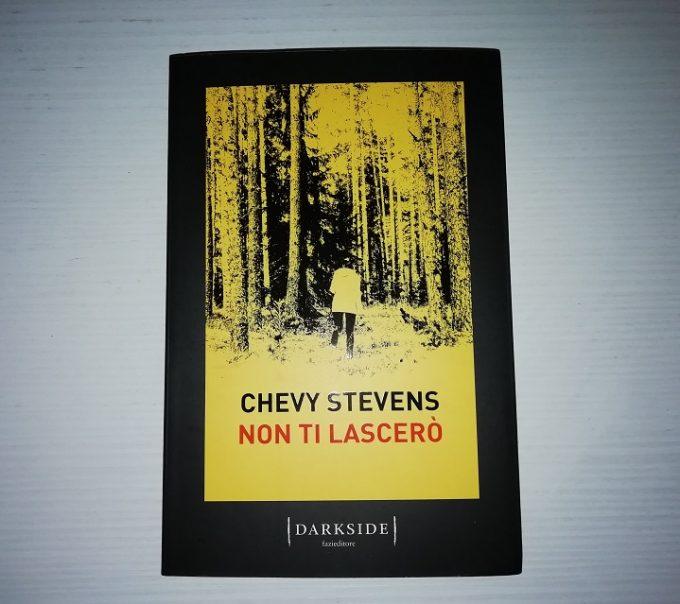 Non ti lascerò, il thriller da brividi di Chevy Stevens