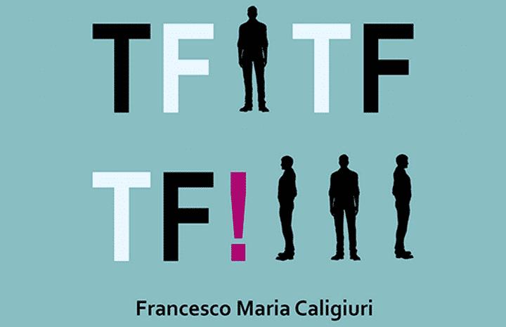 TF TF TF! Viaggi nel tempo.Tragitti interplanetari di F. M. Caligiuri