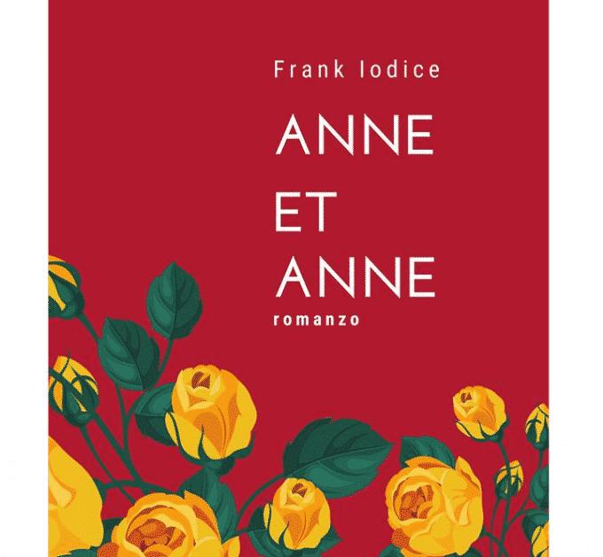 Anne Et Anne, un libro di Frank Iodice | Recensione