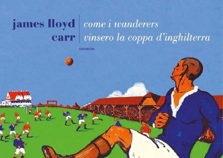 wanderers di James Lloyd Carr
