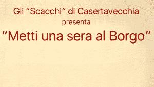 """""""Metti una sera al borgo"""" al ristorante Gli Scacchi di CasertaVecchia"""