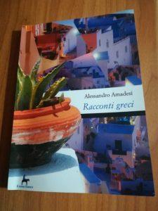 Racconti greci, il nuovo romanzo di Alessandro Amadesi