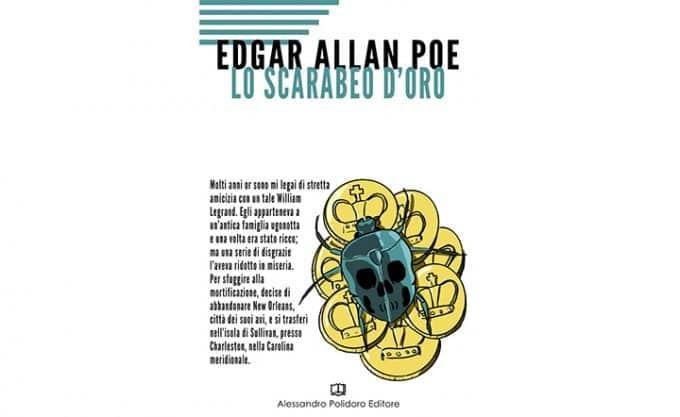 Lo scarabeo d'oro: Edgar Allan Poe mago del mistero