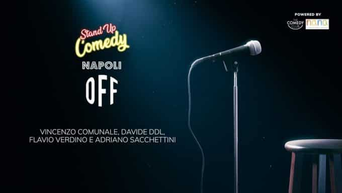 Stand Up Comedy Napoli Off al Nana