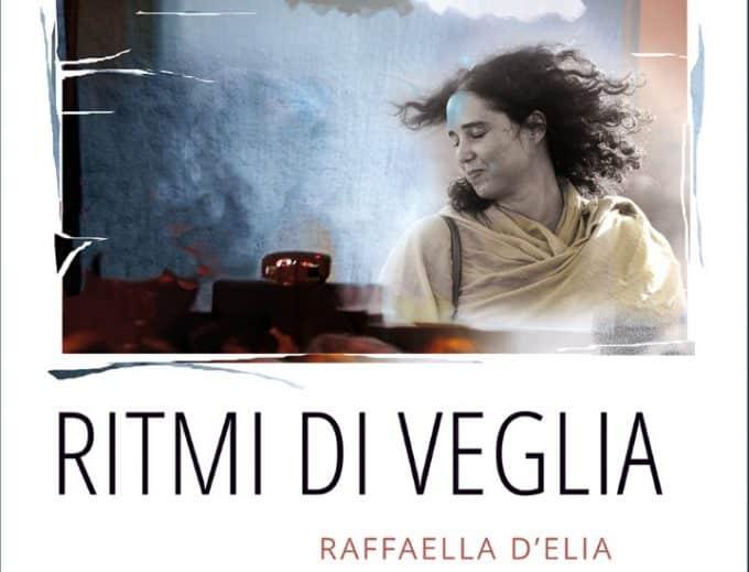 Ritmi di veglia di Raffaella D'Elia