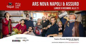 ArsNova Napoli e Assurd, come zingari a bordo di una roulotte