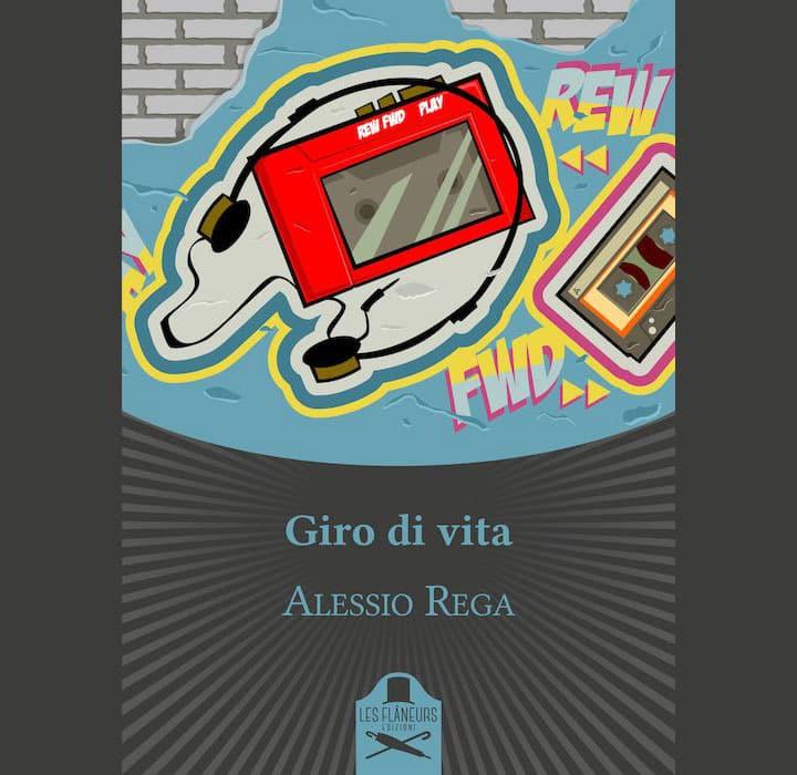 Giro di vita: il romanzo d'esordio di Alessio Rega