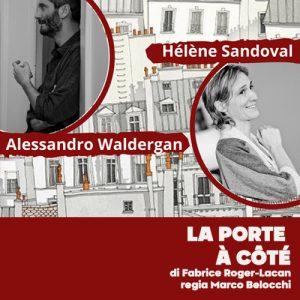 La porte à coté: litigi, segreti ed amore in scena alla Galleria Toledo