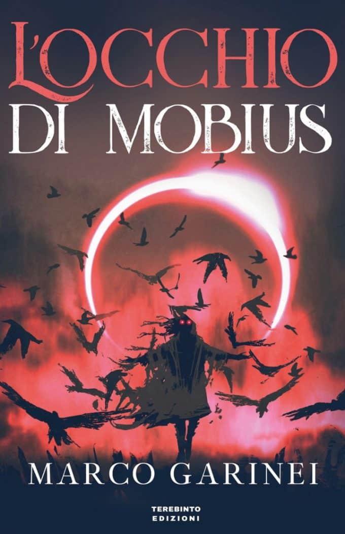L'Occhio di Mobius: romanzo fantasy di Marco Garinei