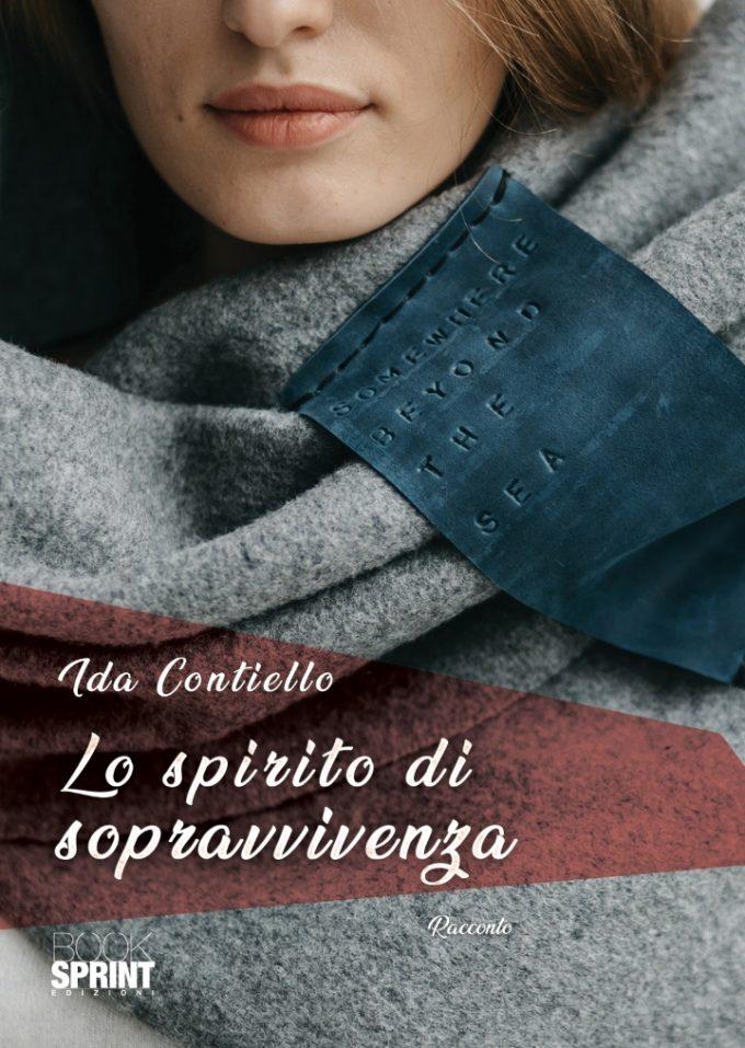 Ida Contiello con Lo spirito di sopravvivenza per BookSprint Edizioni