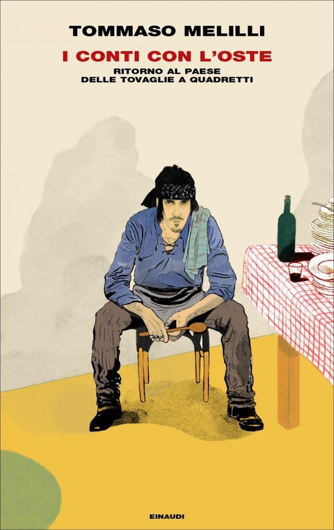 I conti con l'oste di Tommaso Melilli in libreria con Einaudi