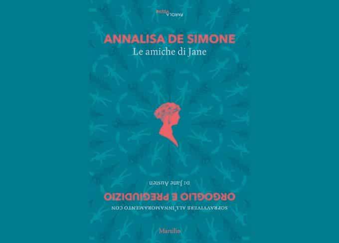 Le amiche di Jane di Annalisa de Simone edito Marsilio Editore
