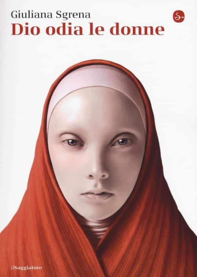Giuliana Sgrena e il suo Dio odia le donne: un saggio per riflettere