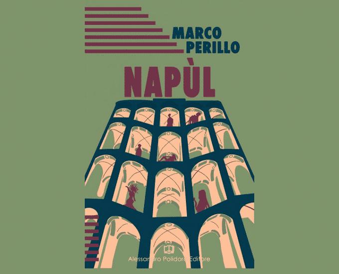 Napùl, l'ultimo entusiasmante libro di Marco Perillo