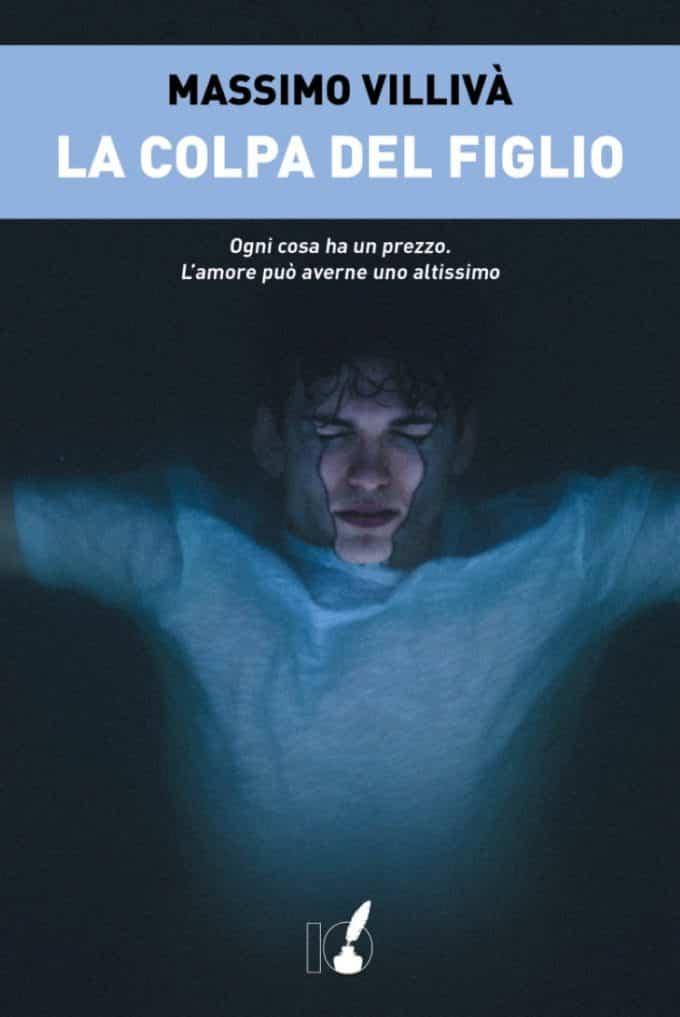 Massimo Villivà: La colpa del figlio | Recensione