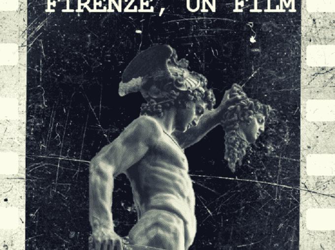 Firenze, un film